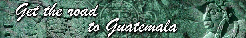 Get the road to Guate