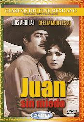 Juan Sin Miedo (Con Flor Silvestre y Ofelia Montesco)