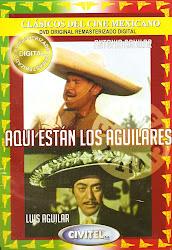 Aqui estan los Aguilares (Con Antonio Aguilar)