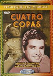 Cuatro Copas (Con Libertad Lamarque).