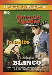 El Caballo Blanco (Joselito, Antonio Aguilar)