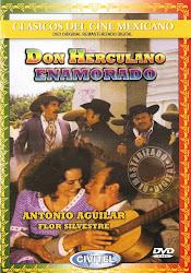 Don Herculano Enamorado. Flor Silvestre, Eleazar Garcia.