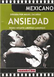 Ansiedad (Dir. Miguel Zacarias. Act: Libertad Lamarque)