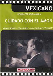 """Cuidado con el Amor (Con Rene Cardona y Lalo Gonzalez """"Piporro"""")"""