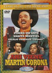 Ahi Viene Martin Corona (Con Pedro Infante)
