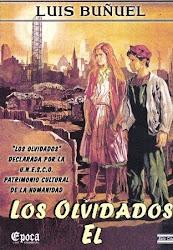 El (Dir. Luis Buñuel) + Los Olvidados