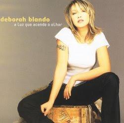 CD Déborah Blando   A Luz que Acende o Olhar (2002)