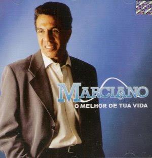Baixar CD Capa Marciano   O Melhor de Tua Vida (2009)
