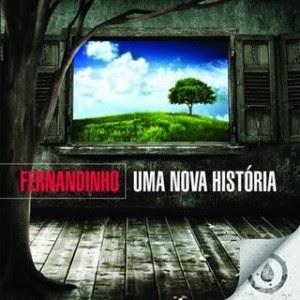 Baixar CD Capa Fernandinho   Uma Nova História (2009)