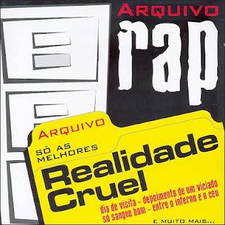 Baixar CD capa Realidade Cruel   Arquivo RAP