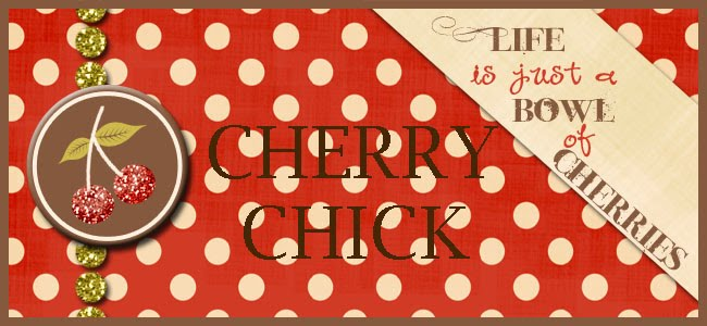Cherry Chick