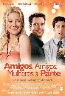 Filme Poster Amigos, Amigos, Mulheres à Parte DVDRip RMVB Dublado