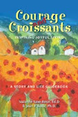 COURAGE and CROISSANTS, INSPIRED JOYFUL LIVING