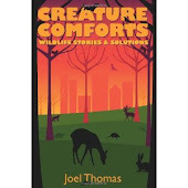 Creature Comforts- Wildlife Stories and Solutions