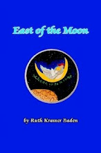 East of the Moon  by Ruth Kramer Baden