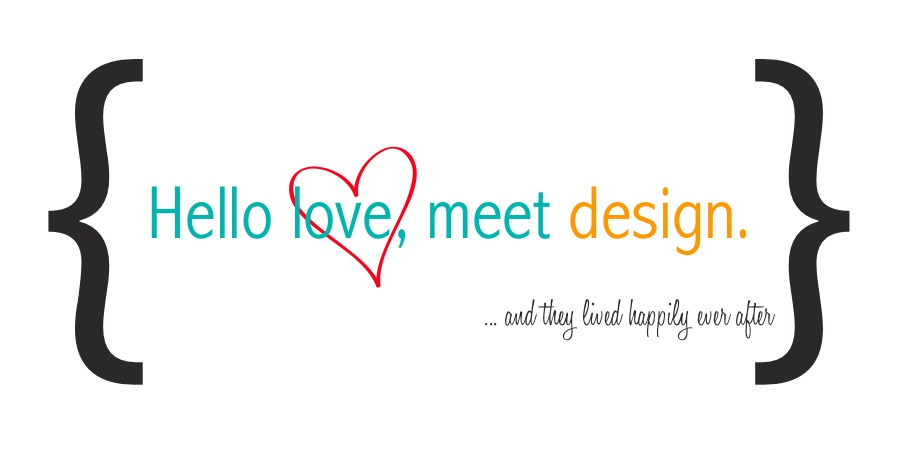 Hello love, meet design