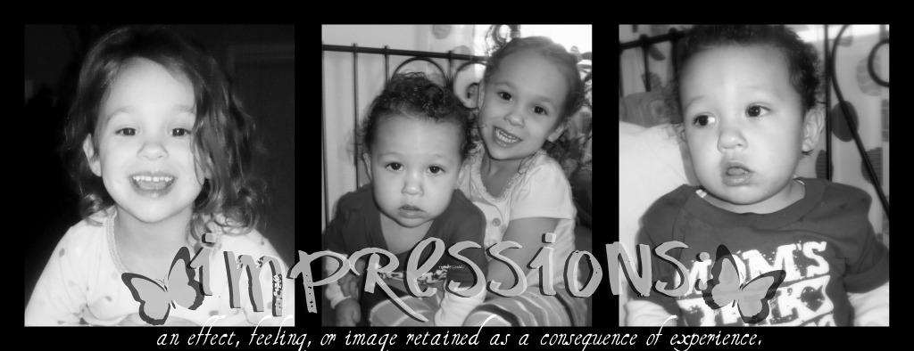 impressions: