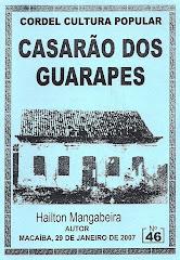 Cordel: Casarão dos Guarapes. nº 46. Janeiro/2007