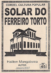 Cordel: Solar do Ferreiro Torto. nº 45. Janeiro/2007