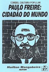 Cordel: Paulo Freire: Cidadão do Mundo. nº 27