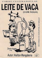 Cordel: Leite de Vaca (Com água). nº 67. Outubro/2007.