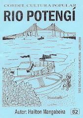 Cordel: Rio Potengi. Nº82. Publicado em Abril/2009