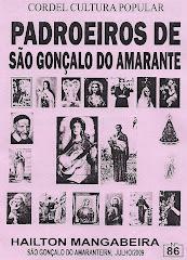 Padroeiros de São Gonçalo do Amarante/RN. Cordel nº 86. julho/2009.