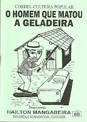 O Homem que matou a Geladeira. Nº 88. Agosto/2009