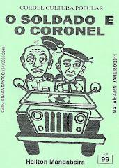 Cordel: O Soldado e o Coronel. Nº 99. Janeiro/2011