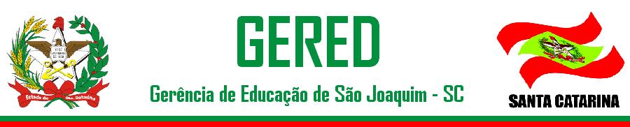 GERÊNCIA DE EDUCAÇÃO SÃO JOAQUIM