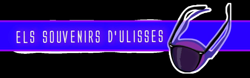 ELS SOUVENIRS D'ULISSES