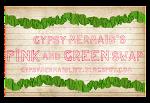 Pink & Green Swap