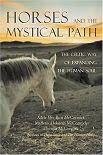 Horses And The Mystical Path written by Adele and Marlena McCormick