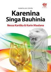 """Buku Kumcer """"Karenina ; Singa Bauhinia"""""""