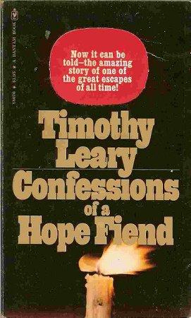 Confessions of a Hope Fiend, Leary, Timothy