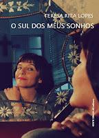 Teresa Rita Lopes A Sul dos meus sonhos