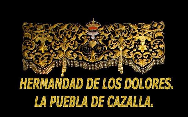 HERMANDAD DE LOS DOLORES  LA PUEBLA DE CAZALLA