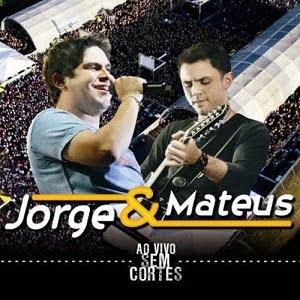Jorge e Mateus  - Ao Vivo e Sem Cortes