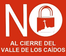 NO AL CIERRE DEL VALLE DE LOS CAIDOS