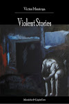 Violent Stories