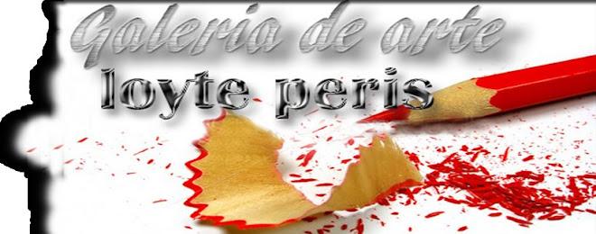 BLOG DE ARTE,, PINTURA , Y ESCULTURA DE LOYTE PERIS