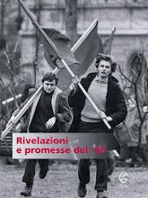 AA.VV. Rivelazioni e promesse del '68 (C.U.E.C., Cagliari, 2002) [studi storici/saggistica]