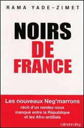 Noirs de France -Rama Yade