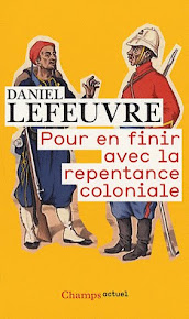Pour en finir avec la repentance coloniale