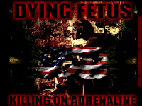 Killing in Adrenaline Wallpaper Dying Fetus