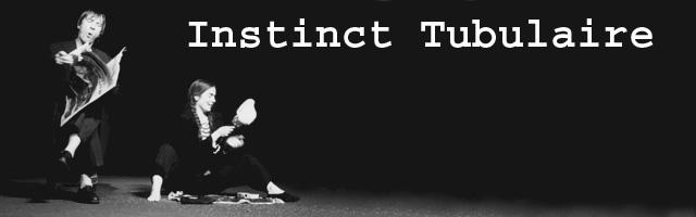 Instinct Tubulaire