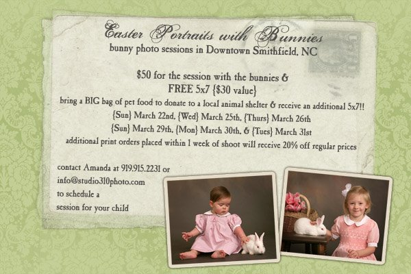 flier for easter portraits with easter bunnies at studio 310 photography in smithfield nc