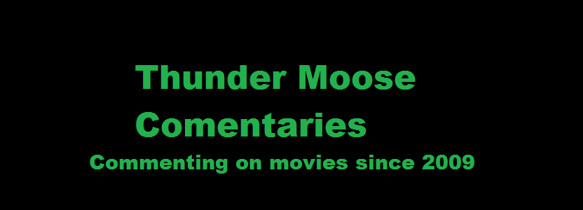 Thunder Moose Commentaries
