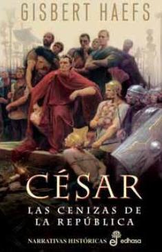 Cesar las cenizas de la Republica