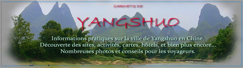 Les carnets de Yangshuo
